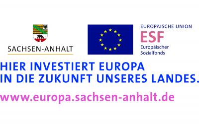 Hier investiert Europa in die Zukunft des Landes Sachsen-Anhalt!